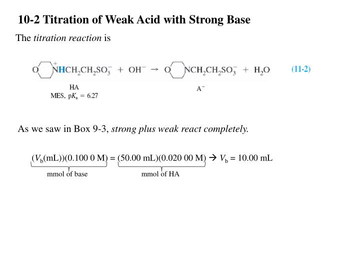 10-2 Titration of Weak Acid with Strong Base
