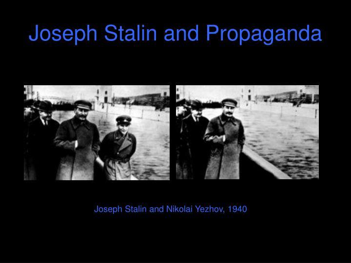 Joseph Stalin and Propaganda