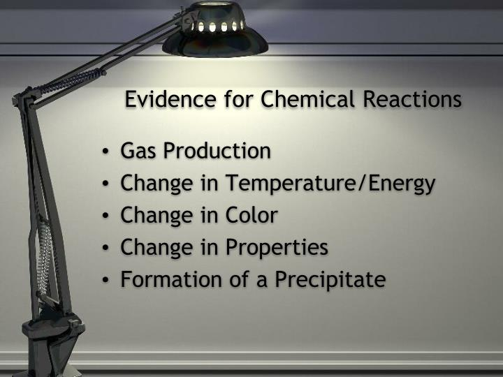 Evidence for chemical reactions