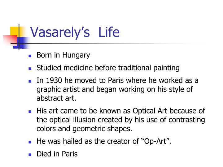 Vasarely s life