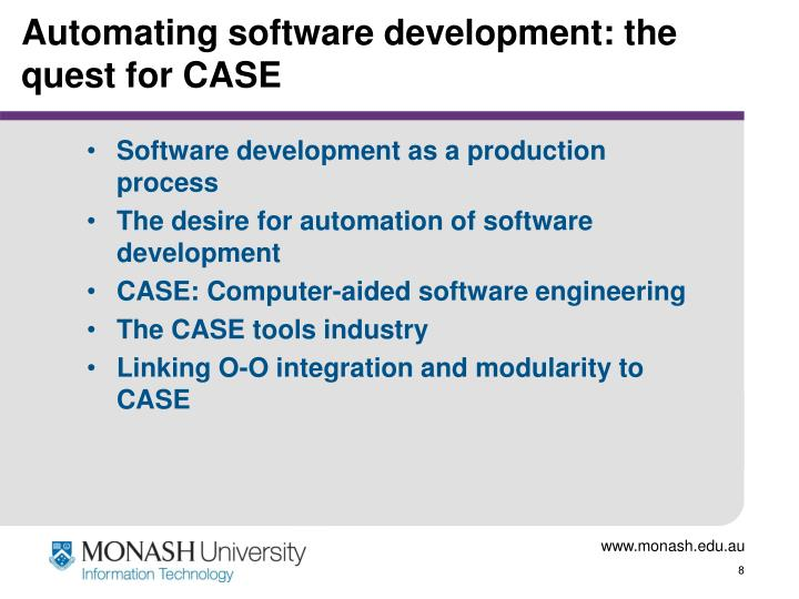 Automating software development: the quest for CASE