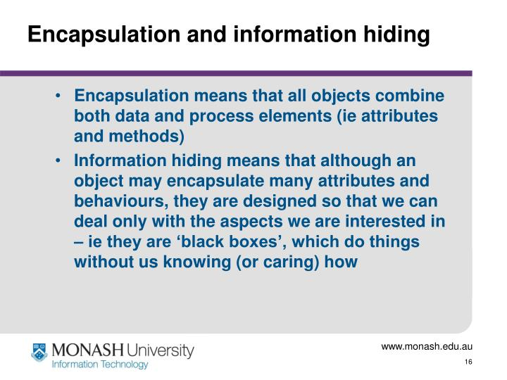 Encapsulation and information hiding