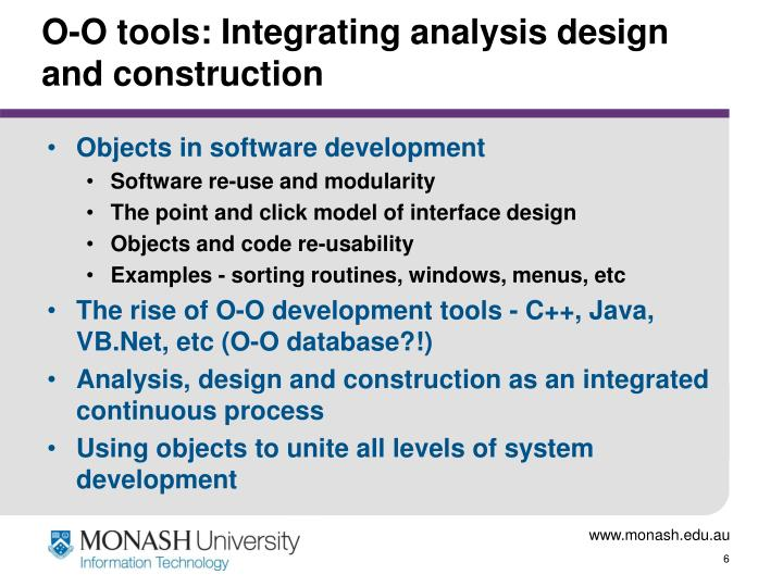 O-O tools: Integrating analysis design and construction