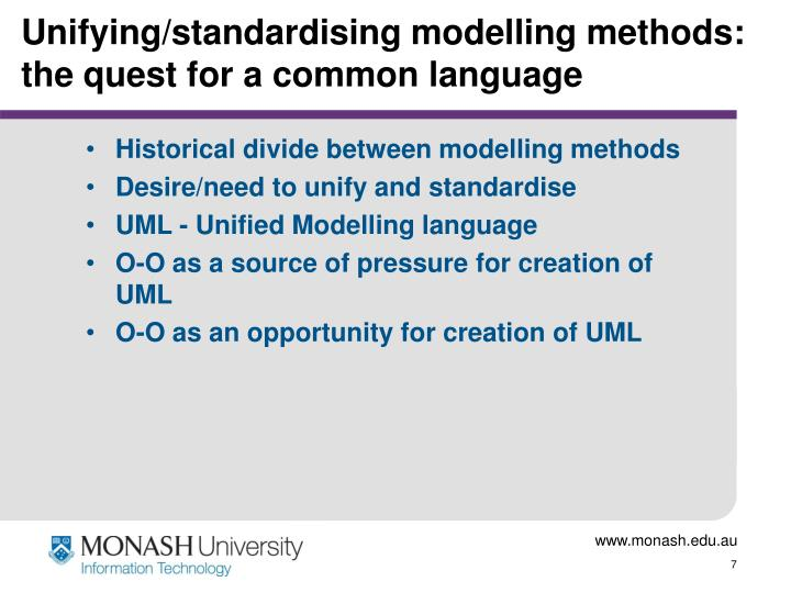 Unifying/standardising modelling methods: the quest for a common language