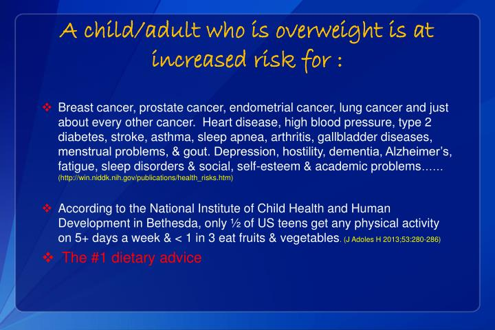 A child/adult who is overweight is at increased risk for :