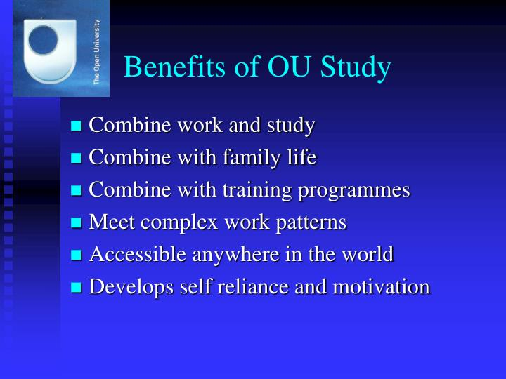 Benefits of OU Study