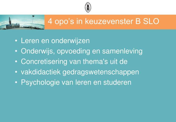 4 opo's in keuzevenster B SLO