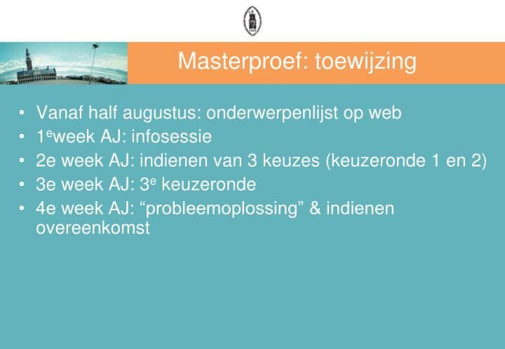 Masterproef: toewijzing