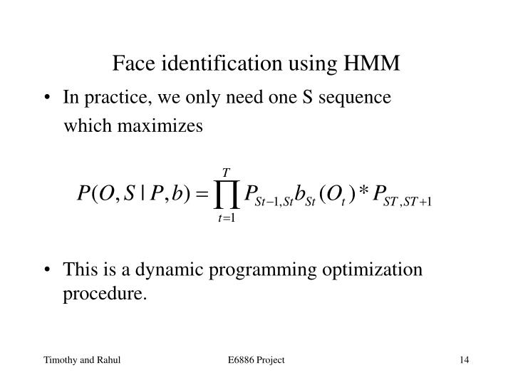 Face identification using HMM