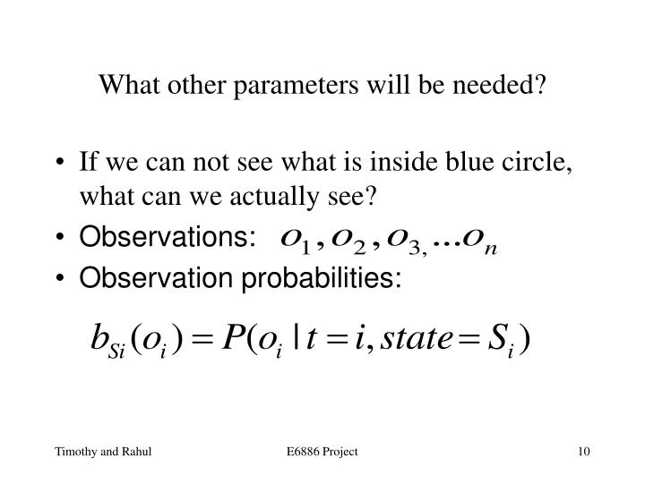 What other parameters will be needed?