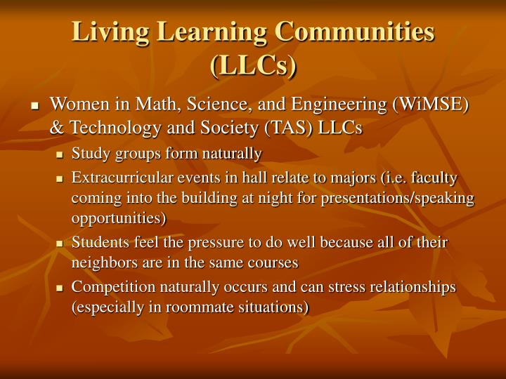 Living Learning Communities (LLCs)