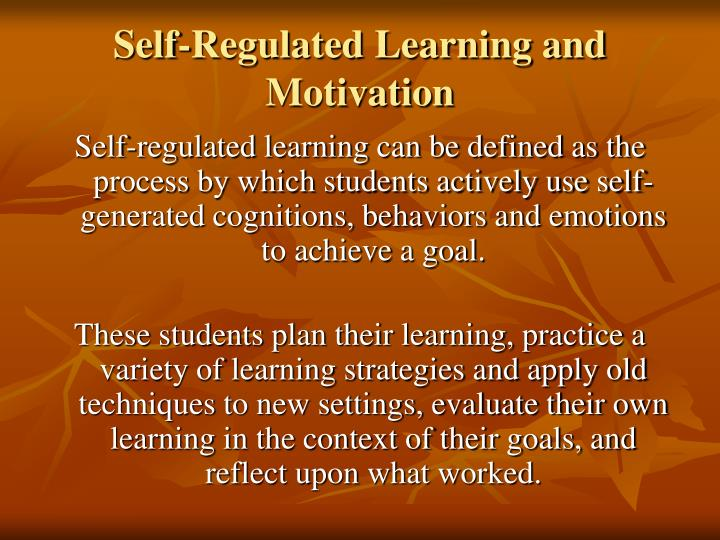 Self-Regulated Learning and Motivation