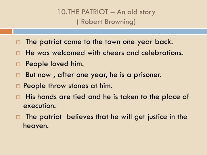 10.THE PATRIOT – An old story