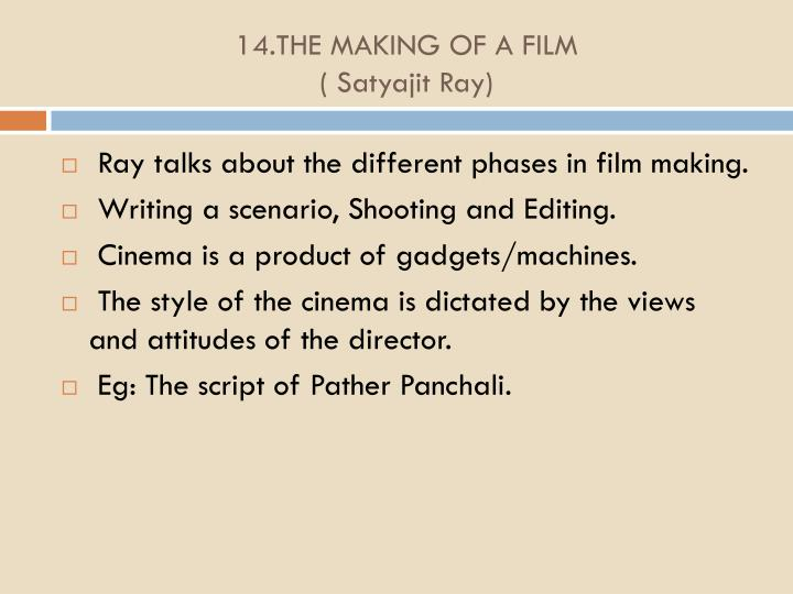 14.THE MAKING OF A FILM