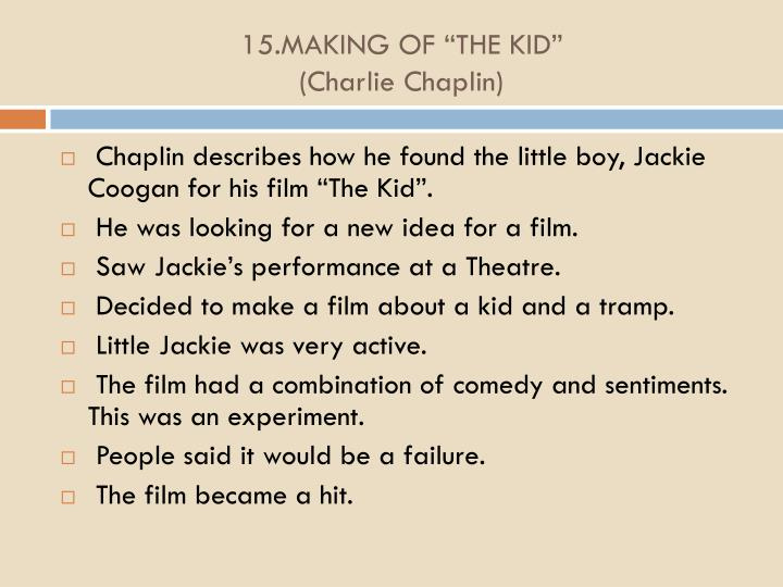 "15.MAKING OF ""THE KID"""