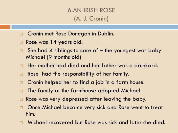 6.AN IRISH ROSE