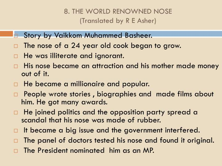 8. THE WORLD RENOWNED NOSE