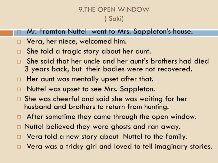9.THE OPEN WINDOW