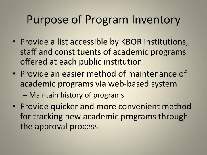 Purpose of program inventory