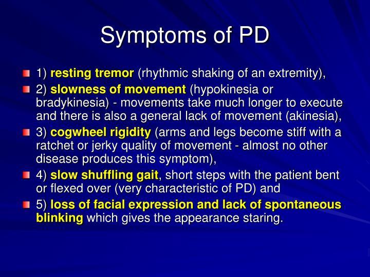 Symptoms of PD