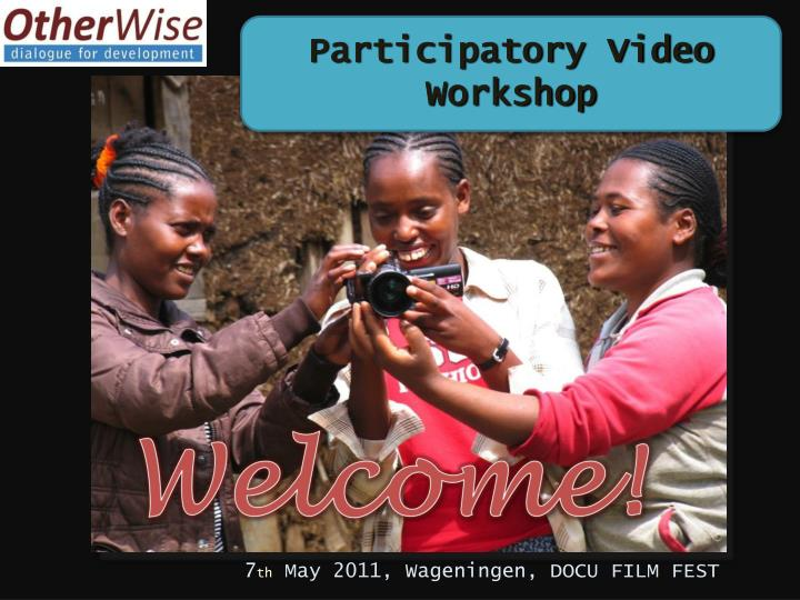 Participatory Video Workshop