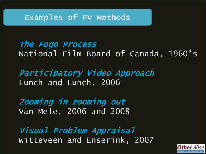 Examples of PV Methods