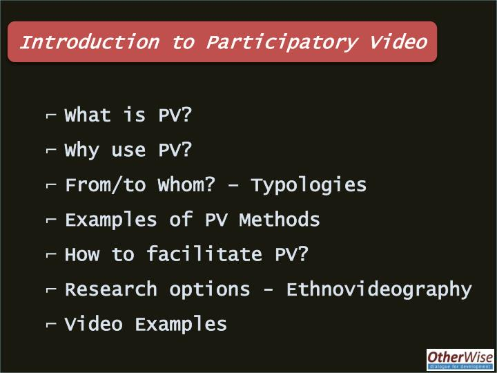 Introduction to Participatory Video
