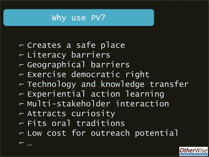 Why use PV?