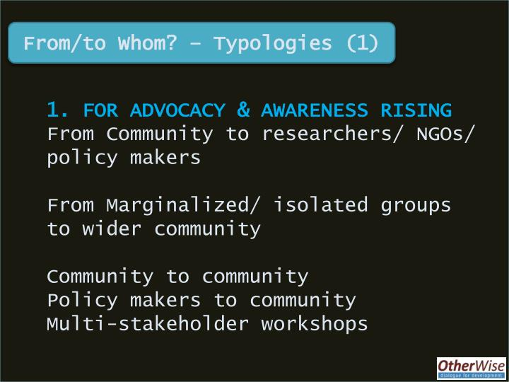 From/to Whom? – Typologies (1)