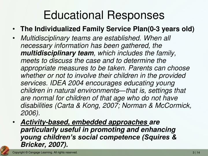 Educational Responses
