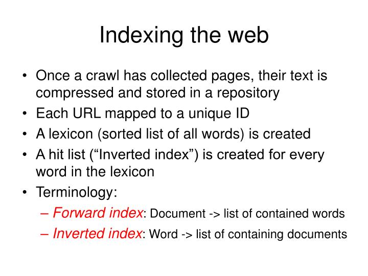 Indexing the web