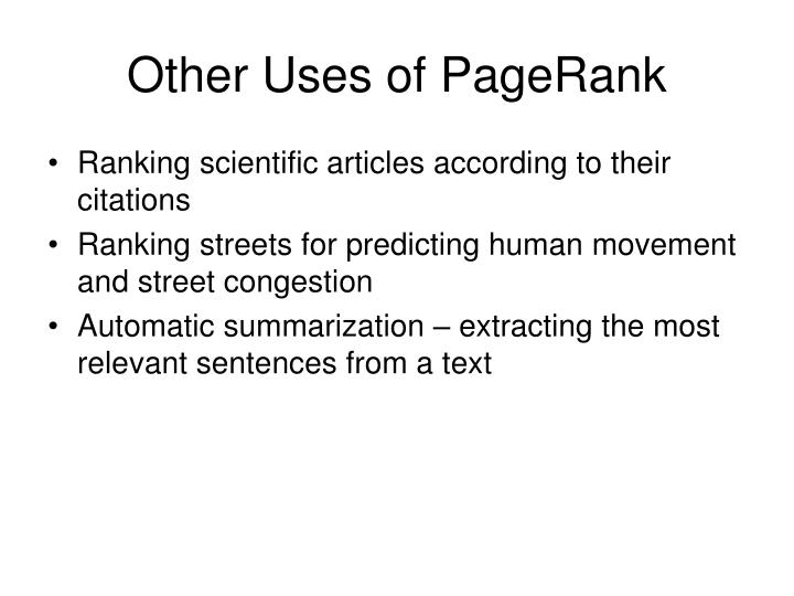 Other Uses of PageRank