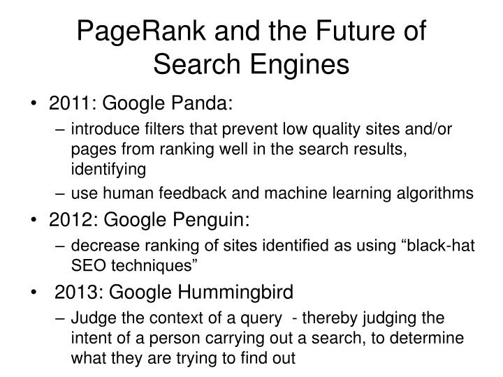 PageRank and the Future of Search Engines
