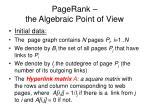 pagerank the algebraic point of view