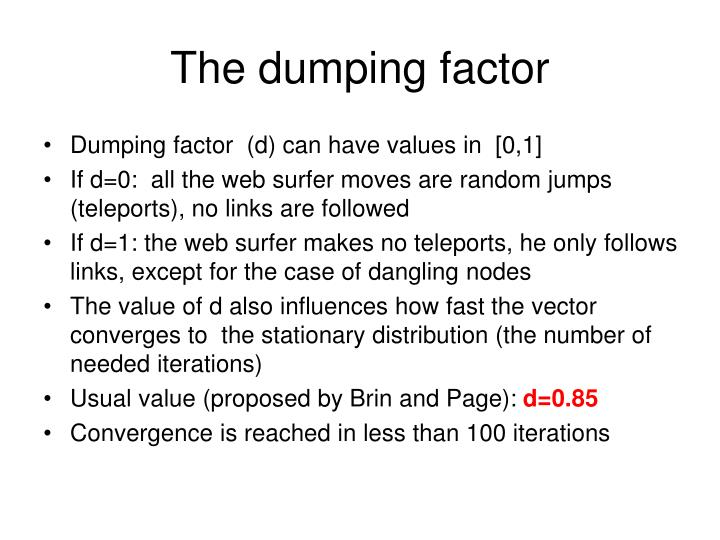 The dumping factor