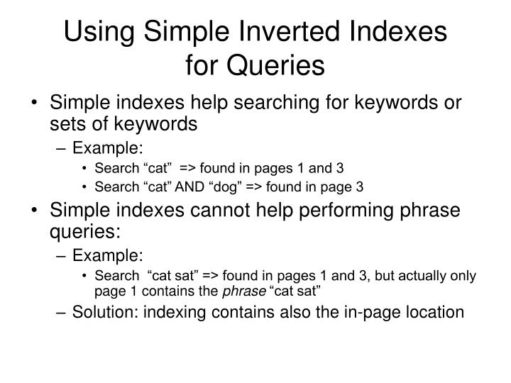 Using Simple Inverted Indexes