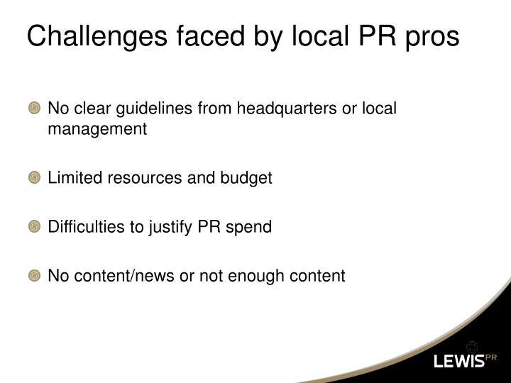 Challenges faced by local PR pros
