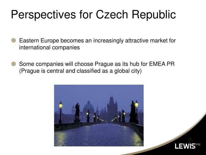 Perspectives for Czech Republic