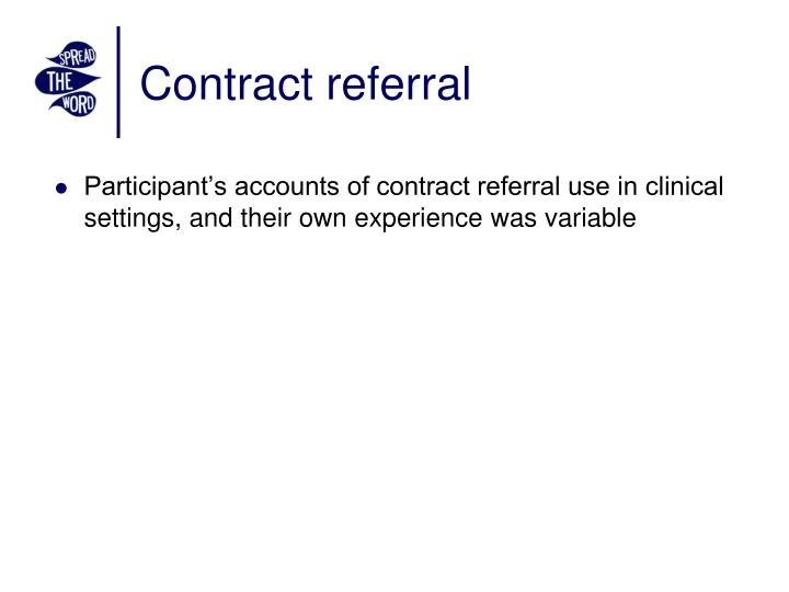 Contract referral