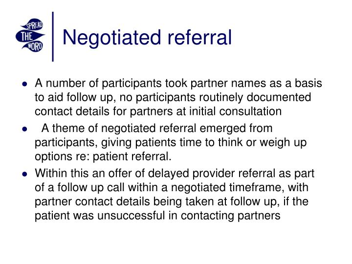 Negotiated referral