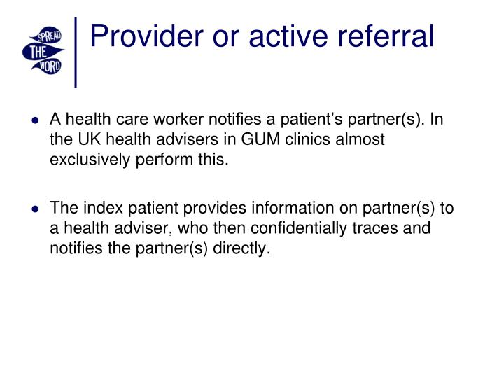 Provider or active referral