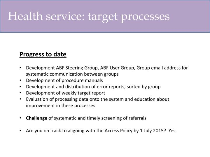 Health service: target processes
