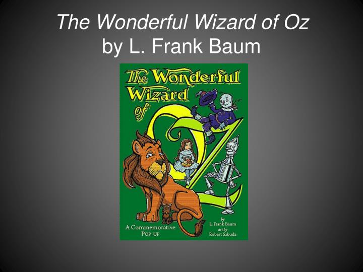 The wonderful wizard of oz by l frank baum