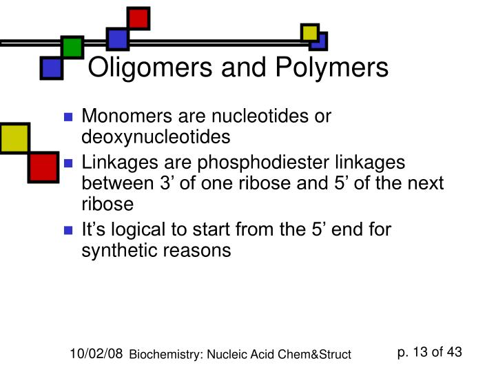 Oligomers and Polymers