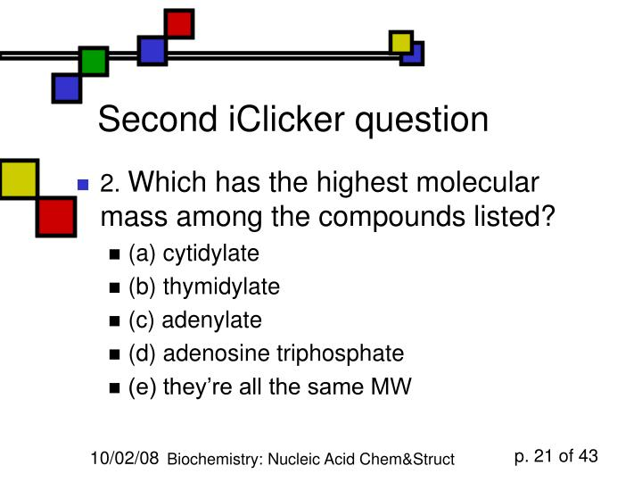 Second iClicker question
