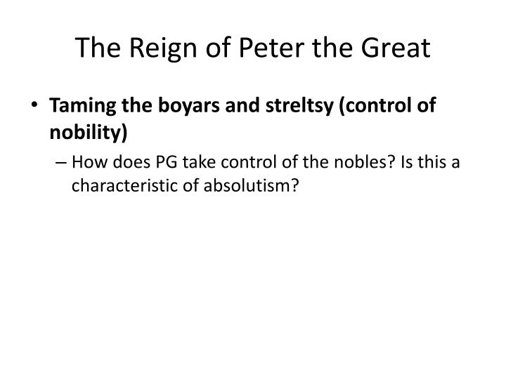 The Reign of Peter the Great