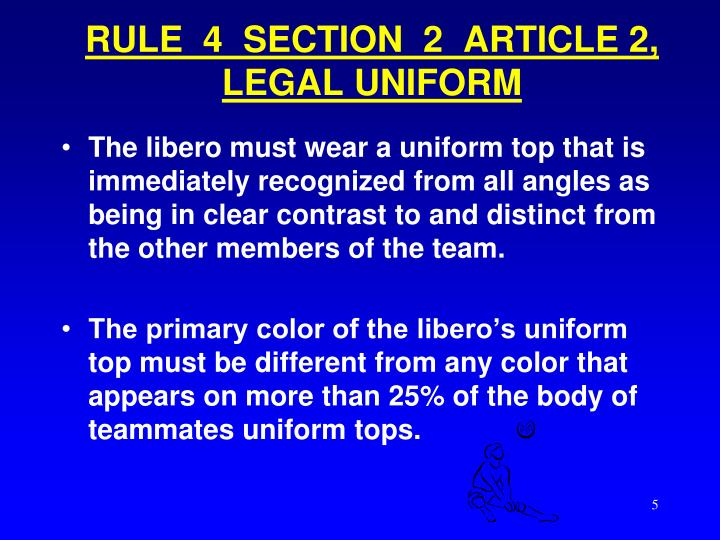 RULE  4  SECTION  2  ARTICLE 2, LEGAL UNIFORM