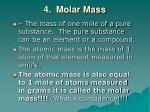 4 molar mass