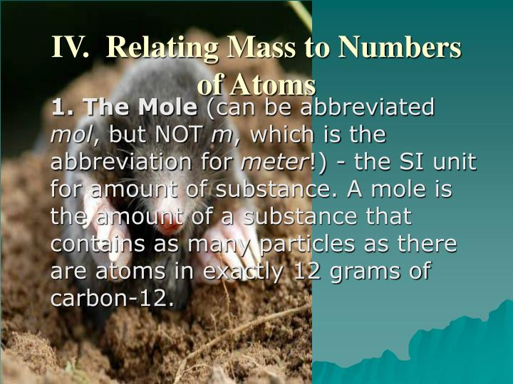 IV.  Relating Mass to Numbers of Atoms