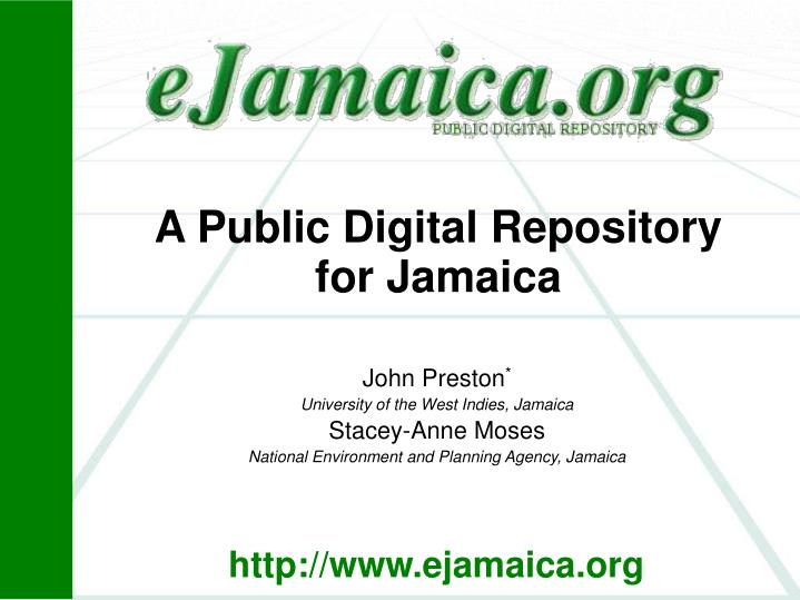 A public digital repository for jamaica